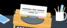 Illustration representing WordPress news roundup for October 2021.